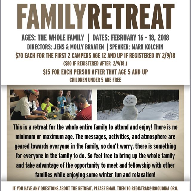 The Family Retreat is in 3 Days! Don't miss out Families! PLUS! ATTENTION MEN! The Men's Retreat is coming up fast in the first weekend in March! #2018Familyretreat #2018mensretreat #campiroquoina #winterretreats